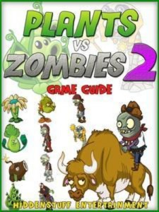 Baixar Pvz 2: the unofficial strategies, tricks and pdf, epub, eBook