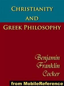 Baixar Christianity and greek philosophy: the relation pdf, epub, ebook