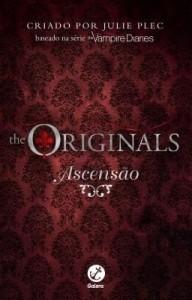 Baixar Ascensão – Diários do vampiro: The Originals – vol. 1 pdf, epub, eBook