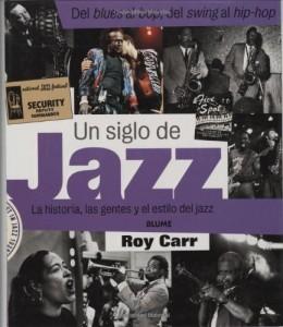 Baixar Siglo de jazz, un pdf, epub, eBook