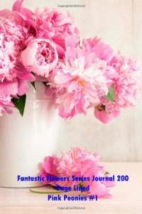 Baixar Fantastic flowers series journal 200 page lined pdf, epub, eBook