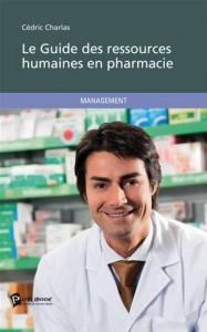 Baixar Guide des ressources humaines en pharmacie, le pdf, epub, eBook