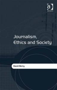 Baixar Journalism, ethics and society pdf, epub, eBook