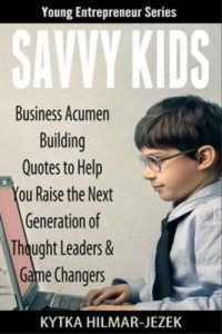 Baixar Savvy kids: business acumen building quotes to pdf, epub, eBook