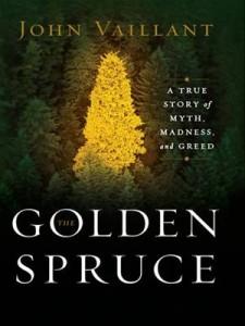 Baixar Golden spruce: a true story of myth, pdf, epub, ebook