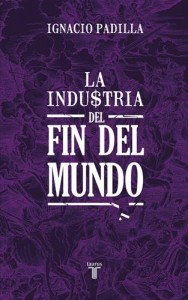 Baixar Industria del fin del mundo, la pdf, epub, eBook
