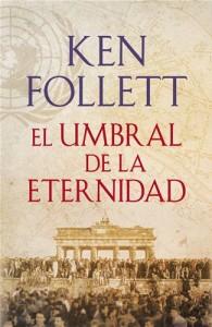 Baixar Umbral de la eternidad (the century 3), el pdf, epub, eBook