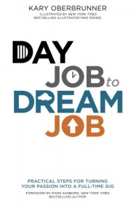 Baixar Day job to dream job pdf, epub, ebook