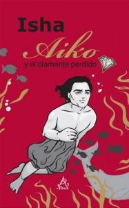 Baixar Aiko y el diamante perdido pdf, epub, ebook