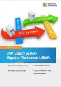 Baixar Legacy system migration workbench (lsmw) pdf, epub, ebook