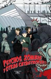 Baixar Psychos, zombis y otras catastrofes pdf, epub, eBook