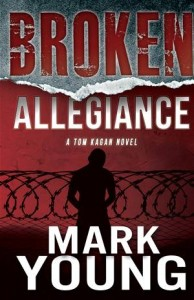 Baixar Broken allegiance (a tom kagan novel) pdf, epub, ebook