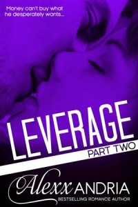 Baixar Leverage (part two) (billionaire romance) pdf, epub, ebook