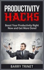 Baixar Productivity hacks – boost your productivity pdf, epub, ebook