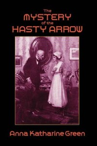 Baixar Mystery of the hasty arrow, the pdf, epub, eBook