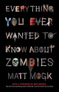 Baixar Everything you ever wanted to know about zombies pdf, epub, eBook