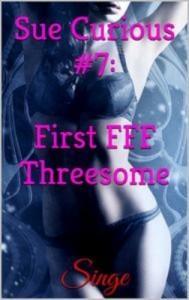Baixar Sue curious #7: first fff threesome pdf, epub, eBook