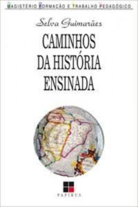 Baixar Caminhos da historia ensinada pdf, epub, eBook