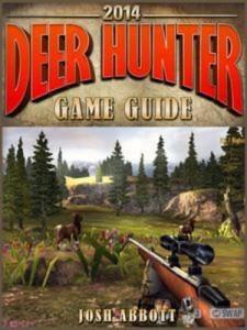 Baixar Deer hunter 2014: the unofficial strategies, pdf, epub, ebook