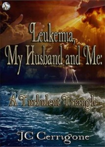 Baixar Leukemia, my husband and me: a turbulent triangle pdf, epub, eBook