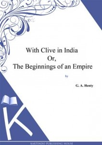 Baixar With clive in india or, the beginnings of an pdf, epub, eBook