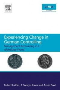 Baixar Experiencing Change in German Controlling: Management accounting in a globalizing world pdf, epub, eBook