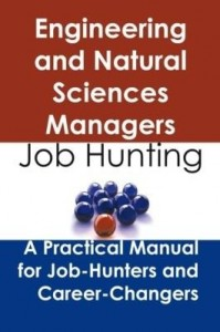 Baixar Engineering and Natural Sciences Managers: Job Hunting – A Practical Manual for Job-Hunters and Care pdf, epub, ebook
