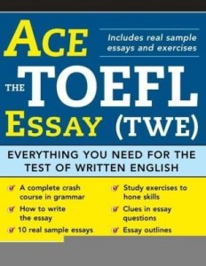 Baixar Ace the TOEFL Essay (TWE): Everything You Need for the Test of Written English pdf, epub, eBook