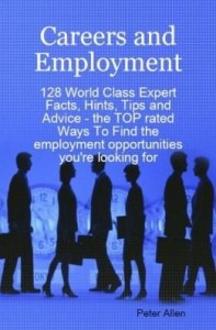 Baixar Careers and Employment – 128 World Class Expert Facts, Hints, Tips and Advice – the TOP rated Ways T pdf, epub, ebook