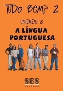 Baixar Tudo bem? 2 – A Língua Portuguesa – Português para a nova geração – Unidade 8 pdf, epub, ebook