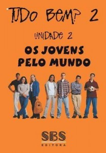Baixar Tudo bem? Português para a nova geração ? Volume 2 – Unidade 2 ? Os Jovens pelo Mundo pdf, epub, ebook