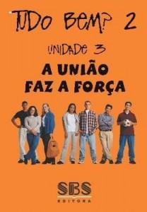 Baixar Tudo bem? 2 – A União faz a Força Português para a nova geração – Unidade 3 pdf, epub, ebook