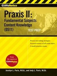 Baixar Cliffsnotes Praxis Ii: Fundamental Subjects Content Knowledge (0511) Test Prep pdf, epub, eBook