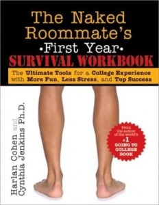 Baixar The Naked Roommate's First Year Survival Workbook: The Ultimate Tools for a College Experience with pdf, epub, eBook