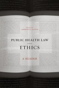 Baixar Public Health Law and Ethics: A Reader pdf, epub, eBook