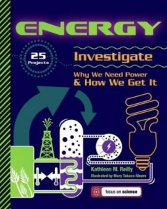 Baixar Energy: 25 Projects Investigate Why We Need Power & How We Get It pdf, epub, eBook