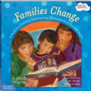 Baixar Families Change: A Book for Children Experiencing Termination of Parental Rights pdf, epub, ebook