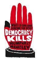 Baixar Democracy Kills pdf, epub, eBook