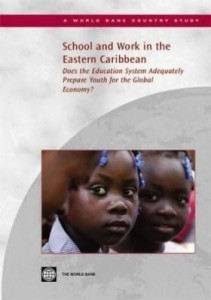 Baixar School and Work in the Eastern Caribbean: Does the Education System Adequately Prepare Youth for the pdf, epub, eBook