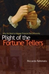 Baixar Plight of the Fortune Tellers: Why We Need to Manage Financial Risk Differently pdf, epub, eBook