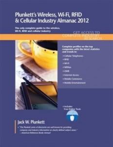 Baixar Plunkett's Wireless, Wi-Fi, Rfid & Cellular Industry Almanac 2012 pdf, epub, eBook