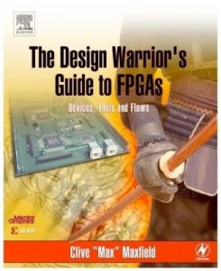 Baixar The Design Warrior's Guide to FPGAs: Devices, Tools and Flows pdf, epub, ebook