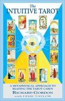Baixar The Intuitive Tarot: A Metaphysical Approach to Reading the Tarot Cards pdf, epub, eBook