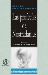 """Baixar Las profecías de Nostradamus: Colección de Clásicos del Pensamiento Universal """"Carrascalejo de la Ja pdf, epub, eBook"""