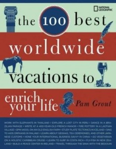 Baixar The 100 Best Worldwide Vacations to Enrich Your Life pdf, epub, ebook