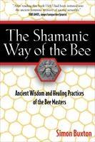 Baixar The Shamanic Way of the Bee: Ancient Wisdom and Healing Practices of the Bee Masters pdf, epub, eBook