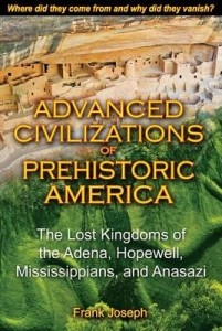 Baixar Advanced Civilizations of Prehistoric America: The Lost Kingdoms of the Adena, Hopewell, Mississippi pdf, epub, ebook