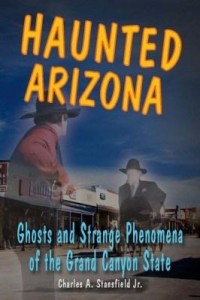 Baixar Haunted Arizona: Ghosts and Strange Phenomena of the Grand Canyon State pdf, epub, eBook