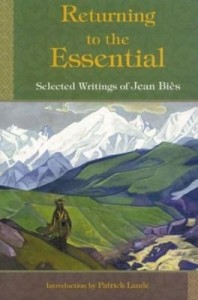 Baixar Returning To The Essential: Selected Wri: Selected Writings of Jean Bies pdf, epub, ebook