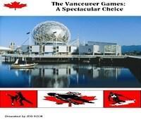 Baixar The Vancouver Games: A Spectacular Choice pdf, epub, ebook